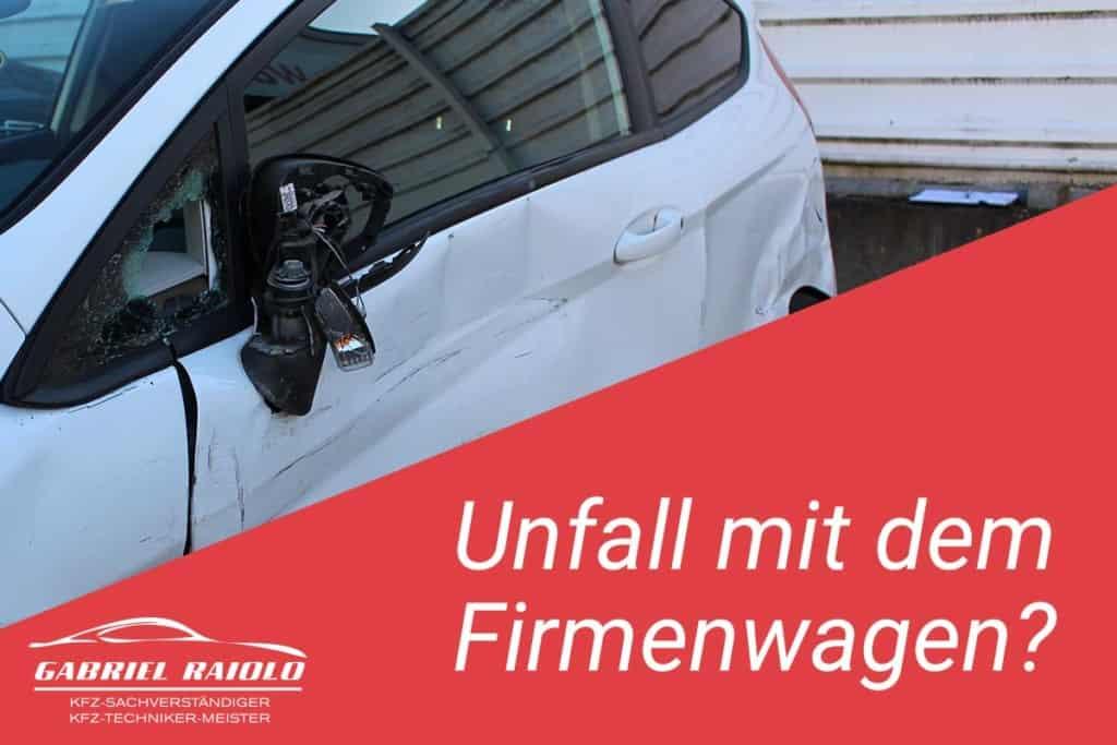 Unfall mit dem Firmenwagen? Kfz-Gutachter Raiolo Hamburg