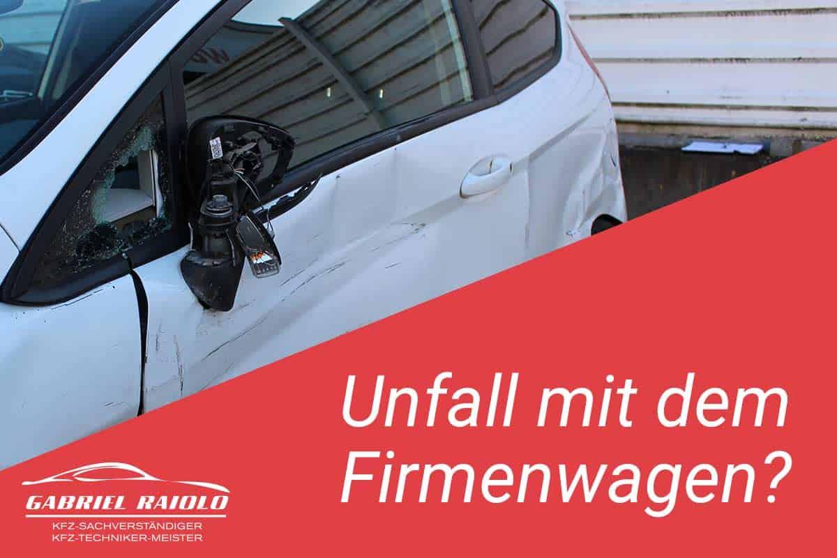 Unfall mit dem Firmenwagen?