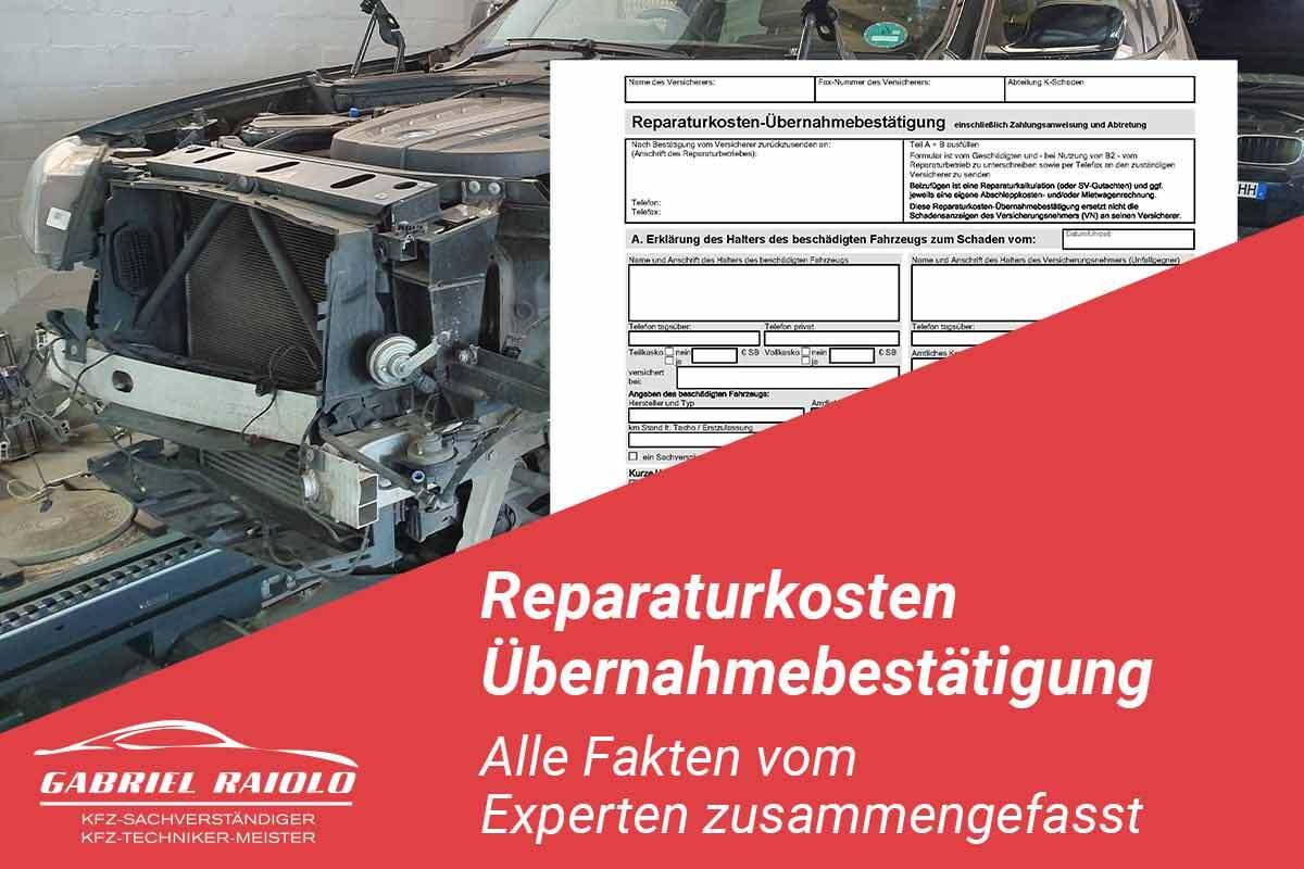 Reparaturkosten - Reparaturkosten Übernahmebestätigung: Alle Fakten zum Formular bei der Schadensregulierung