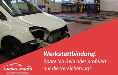 Werkstattbindung 400x255 - Fahrerflucht: Unerlaubtes Entfernen vom Unfallort kann hohe Strafen nach sich ziehen!