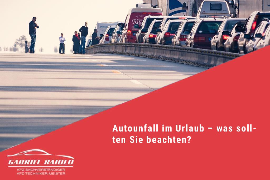 autoundfall im urlaub was sollten sie beachten - Autounfall im Urlaub – was sollten Sie beachten?