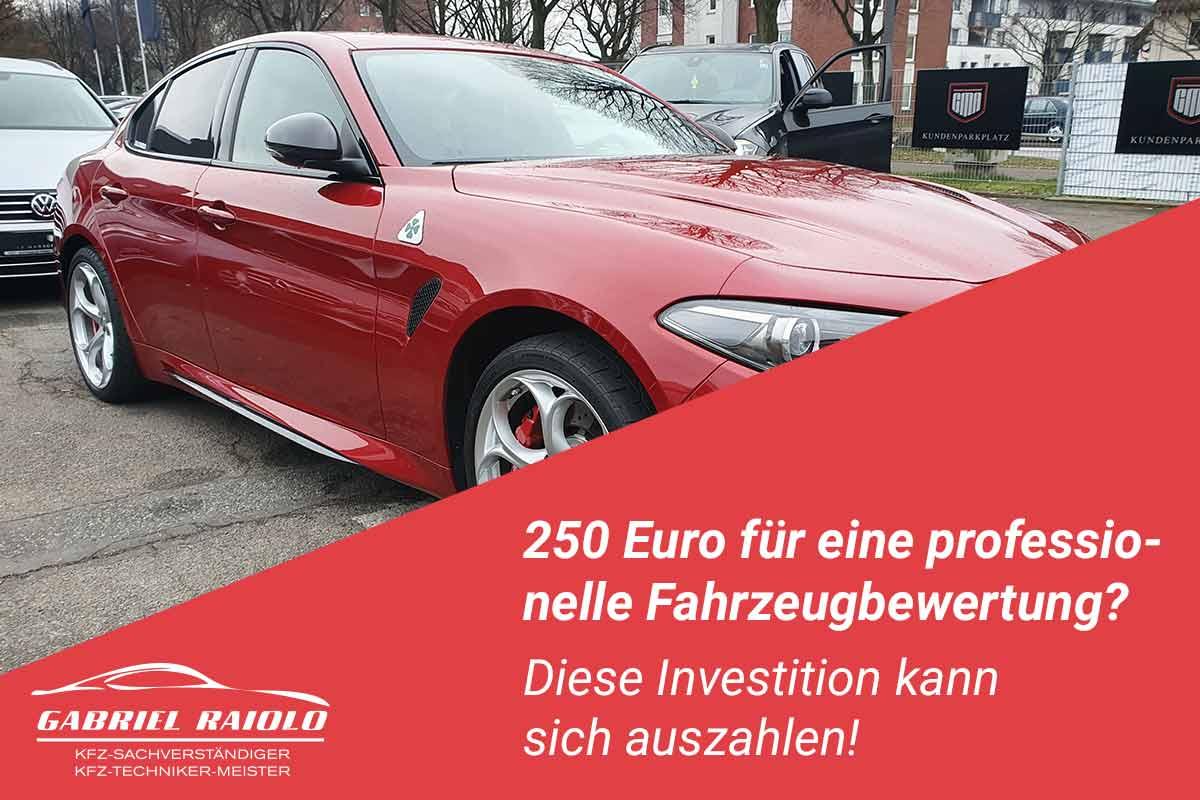 fahrzeugbewertung gutachter - 250 Euro für eine professionelle Fahrzeugbewertung? Diese Investition kann sich auszahlen!