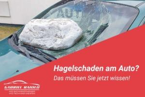 hagelschaden auto 300x200 - Nutzungsausfalltabelle: In dieser Höhe steht Ihnen eine Entschädigung nach einem Autounfall zu