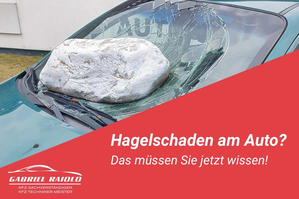 hagelschaden auto - Hagelschaden am Auto? Das müssen Sie jetzt wissen!