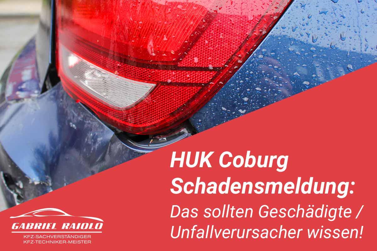 huk coburg schadensmeldung - HUK Coburg Schadensmeldung: Das sollten Geschädigte / Unfallverursacher wissen!