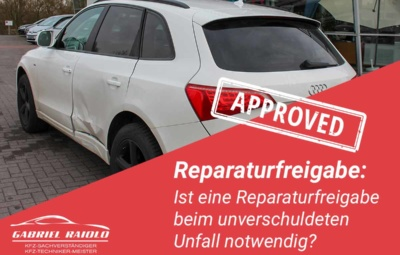 reparaturfreigabe 400x255 - Kfz Gutachten: Grundlage, um nach einem Autounfall den Schaden zu beziffern