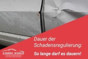 schadensregulierung dauer versicherung 300x200 - Unfallschaden
