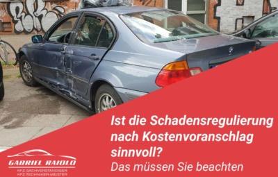 schadensregulierung nach kostenvoranschlag 400x255 - Kfz Gutachten: Grundlage, um nach einem Autounfall den Schaden zu beziffern