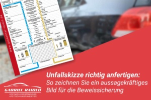 unfallskizze 300x200 - Schadensminderungspflicht: An diese Pflichten sind Geschädigte nach einem Autounfall gebunden