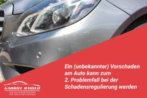 vorschaden 300x200 - Merkantiler Minderwert: Warum ein Auto nach einem Unfall weniger wert ist