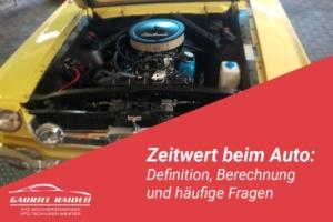 zeitwert auto 300x200 - Kfz Gutachten: Grundlage, um nach einem Autounfall den Schaden zu beziffern