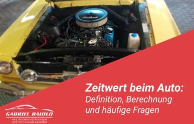 zeitwert auto 400x255 - Kfz Gutachten: Grundlage, um nach einem Autounfall den Schaden zu beziffern